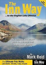 The Inn Way... to the English Lake District: The Complete and Unique Guide to...