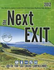 the Next EXIT 2012 (Next Exit: The Most Complete I