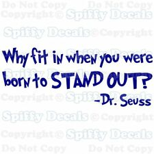 FIT IN STAND OUT Dr Seuss Quote Vinyl Wall Decal Child