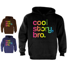 Cool Story Bro Hoodie jersey Shore block Tell it Again Sarcastic funny 2 Color