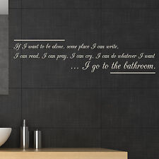 BATHROOM QUOTE, Large Wall Sticker, Decal, Wallart, SS116