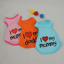 Colorful Pet Clothes Mommy / Daddy Sweet Dog Cat Coat Suitable For Hot Summer
