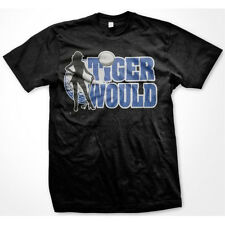 Tiger Would Woods Celebrity Sex Addict Rehab Golf Humorous Funny Mens T-Shirt