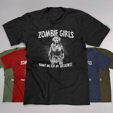 ZOMBIE DEAD GIRLS LOVE ME FOR MY BRAINS FUNNY WALKING BITERS KILLING T-SHIRT TEE