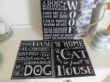 BLACK METAL A HOME WITHOUT A CAT HOUSE IS MAINTAINED FOR DOG CHIC N SHABBY SIGN