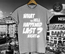 WHAT THE HELL HAPPENED LAST NIGHT T SHIRT VAMPS SIMPSON CHOW HOLIDAY TEE TOP NEW