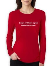 7 Days  Make One Weak Women Long Sleeve T-Shirt Geek Hipster Parody Pun Slogen