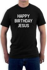 Happy Birthday Jesus T-Shirt Funny Xmas Party Christmas Humor Slogen Tee Top