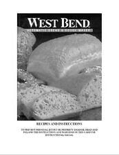 West Bend Bread Machine Manual 41061Z 41065Z 41080R 41085Z 41091R 41185Z 41200CF