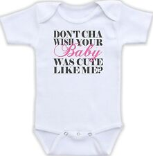 Don't Cha Wish Your Baby Was Cute Baby Onesie Funny Onsie Unique Shower Gift