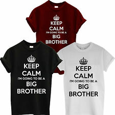KEEP CALM I'M GOING TO BE A BIG BROTHER NEW BABY FUNNY T SHIRT SON MEN KIDS