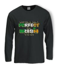 I'm Perfect & Irish Too Long Sleeve T-Shirt For St. Patrick's Day Patty's Gift
