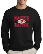 MASTER BAITER Hook Lure Funny Humor Fishing Bass  Sweatshirt Fisherman Tackle