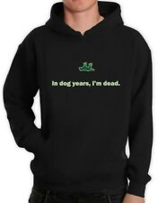 In Dog Years I'm Dead Funny Sarcastic Birthday Gift Hoodie Gag Humorous