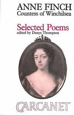 Selected Poems: Anne Finch, Countess of Winchilsea (Fyfield Books) by Anne Finch