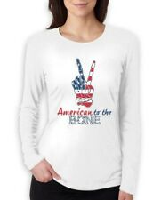 4th of July - USA Patriotic American to The Bone Women Long Sleeve T-Shirt Peace