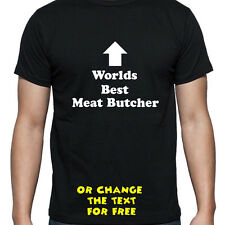 PERSONALISED WORLDS BEST MEAT BUTCHER T SHIRT BIRTHDAY GIFT