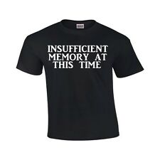 Insuffiscent Memory at this time T shirt Funny Humor