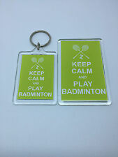 Keep Calm And Play Badminton - Fridge Magnet or Keyring = gift present idea