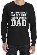 Most Incredible One Of A Kind Freakin Awesome DAD Long Sleeve T-Shirt Gift Idea