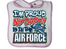 I'M PROUD MY DADDY IS IN THE AIR FORCE Rabbit Skins Snap BIB
