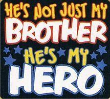 Not Just My BROTHER My Hero Kids Colors T-Shirt Sizes 2-4=XSmall To 14-16=Large