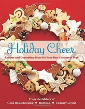 USED (GD) Holiday Cheer: Recipes and Decorating Ideas for Your Best Christmas Ev