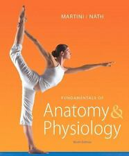 Fundamentals of Anatomy and Physiology by Judi L. Nath, Frederic H. Martini 9th