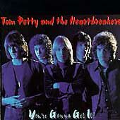 Tom Petty And The Heartbreakers You're Gunna Get It CD