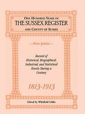 "USED (GD) One Hundred Years of the ""Sussex Register"" and County of Sussex (New J"