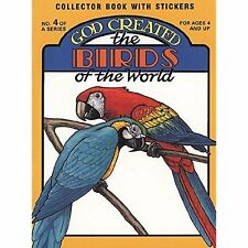 God Created the Birds of the World (Sticker and Coloring Book) Earl Snellenberge