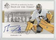 2004-05 SP Authentic Sign of the Times #ST-FL Marc-Andre Fleury Auto Hockey Card