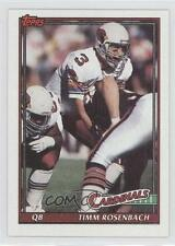 1991 Topps #515 Timm Rosenbach Arizona Cardinals Football Card