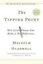 The Tipping Point: How Little Things Can Make a Big Difference by Malcolm Gladwe