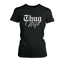 THUG WIFE FUNNY THUG LIFE GANGSTA RAP HIP HOP COMPTON LADIES JR FIT TEE T-SHIRT