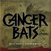 Cancer Bats - Bears Mayors Scraps And Bones (2010) CD