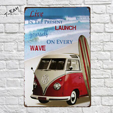 Life in the Present Launch yourself on every Wave vw bus vintage wall metal sign