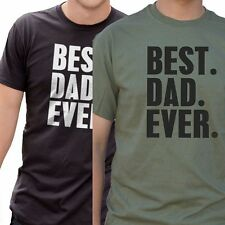 Best Dad ever tee Mens Funny T Shirt - Birthday Gift for Dad Him Fathers Day