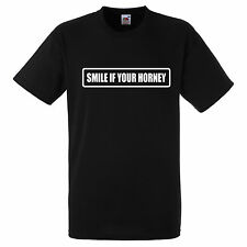 SMILE IF YOUR HORNEY  T SHIRT BIKER GANG STYLE FUNNY