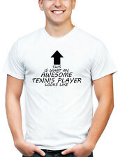 AWESOME TENNIS PLAYER T SHIRT JOB TOOLS EQUIPMENT WORK WEAR UNIFORM WHITE
