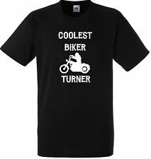 PERSONALISED COOLEST BIKER TURNER T SHIRT GIFT GANG ANARCHY BLACK MOTORBIKE