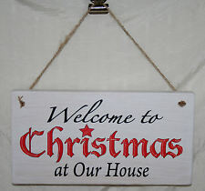 Welcome to Xmas Hanging Sign Christmas At Our House Family Plaque Door Bespoke