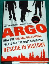 """ANTONIO MENDEZ, Argo: How the CIA and Hollywood Pulled Off ..."""" HB/DJ"""