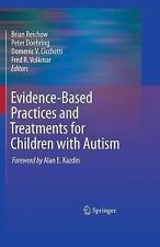 Evidence-Based Practices and Treatments for Children with Autism Text Book