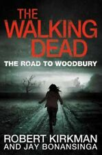 Walking Dead: The Road to Woodbury 9780330541367 by Robert Kirkman, Paperback