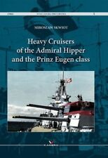 Heavy Cruisers of the Admiral Hipper and the Prinz Eugen Class (War Camera