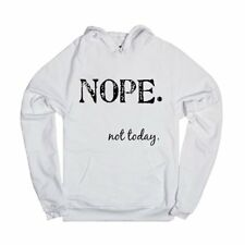 Women Fashion New Nope Not Today Sweatershirt Hoodie Pullover Top Coat Sweater