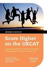 Score Higher on the UKCAT: The Expert Guide from Kaplan, with Over 800 Question…