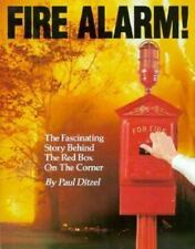Fire Alarm!: The Fascinating Story Behind the Red Box on the Corner (Fire servic