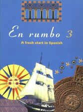 En rumbo 3: A Fresh Start in Spanish: No.3, Spanish Course Team, Used; Good Book